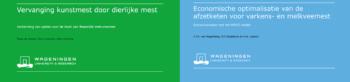 Onderzoek naar financiële prikkels voor vervanging kunstmest door dierlijke mest & optimalisatie mestketen